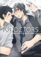 <<ブラック・ジャック>> I DOCTORS I LOVE DOCTORS (キリコ×ブラックジャック×辰巳) / ZAIKANTONSHOUNEN