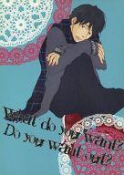 <<アイドル>> What do you want?Do you want out? (ニノミヤ×マツモト) / ドラマチックカウント