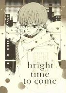 <<ドラマ>> bright time to come / l.s.d
