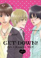<<アイドル>> GET DOWN! act.1 (サカモト×ナガノ、コウイチ×ツヨシ、タキザワ×イマイ) / スーパーフラワーズ