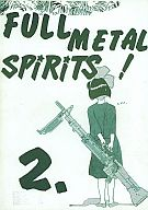 <<オリジナル>> FULL METAL SPiRiTS! 2 / T.A.K.K.