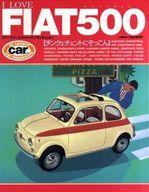 <<趣味・雑学>> アイ・ラブ・FIAT・500