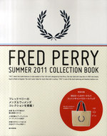 <<生活・暮らし>> 付録付)FRED PERRY '11夏COLLECTION BOOK