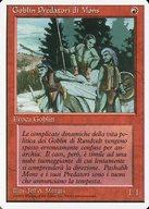 [C] : 【イタリア語版】Mons's Goblin Raiders/モンスのゴブリン略奪隊