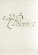 パンフ)Luciano Pavarotti Final World Tour in Japan 2004