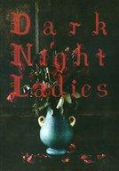 パンフ)Dark Night Ladies