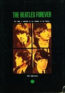 THE BEATLES FOREVER 10th Anniversary