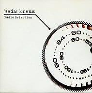 Weiβ kreuz Radio Selection