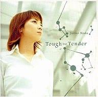 野田順子/Tough but Tender