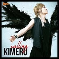 KIMERU / calling[通常盤] -TVアニメ「遊☆戯☆王VRAINS」新オープニングテーマ