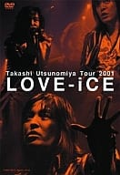 Utsunomiya Takashi / Tour2001 Love-iCE