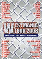 WESTMANIA TOUR 2008