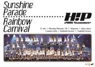 / Hello! Project 2016 SUMMER ~ Sunshine Parade · Rainbow Carnival ~