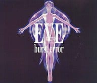 EVE burst error [Regular version]