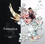 Flying Fantastica / FELT
