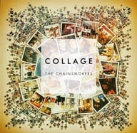 THE CHAINS MOKERS / COLLAGE [Import Disc]