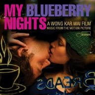 MY BLUEBERRY NIGHTS-Music from the Motion Picture- [Import Disc]