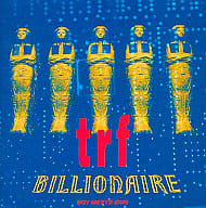 trf / BILLIONAIRE~BOY MEETS GIRL~
