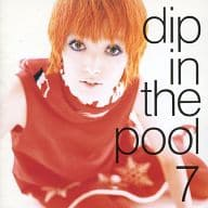 dip in the pool / 7(廃盤)