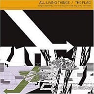 ALL LIVING THINGS/THE FLAG