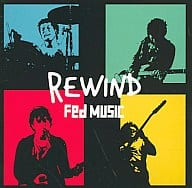 Fed MUSIC/rewind
