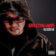 ROWSHI(籠獅) / Affection & Hate(DVD付)