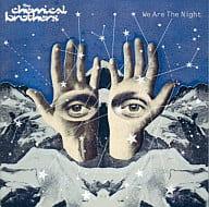 ケミカル・ブラザーズ / WE ARE THE NIGHT