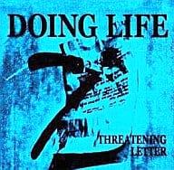 DOING LIFE / THREATENING LETTER
