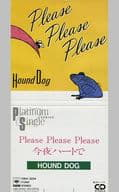 HOUND DOG    /(廃盤)PleasePlea
