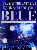 """Trident / Thank you for your """"BLUE"""" @ Makuhari Messe"""