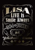 LiSA / LiSA LiVE is Smile Always -364+JOKER- at YOKOHAMA ARENA [完全生産限定盤]