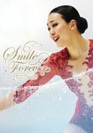 浅田真央 Smile Forever 美しき氷上の妖精