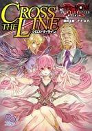 Cross the Line (TOKYO N ◎ VA THE AXLERATION / supplement)