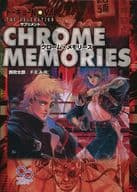 Chrome Memories (Tokyo N VA VA THE AXLERATION / supplement)
