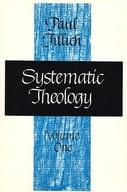 <<洋書>> Systematic Theology Volume1 / Paul Tillich
