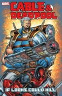 Cable & Deadpool: If Looks Could Kill (1)