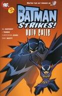 The Batman Strikes !: Duty Calls
