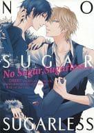 <<デュラララ!!>> No Sugar, Sugarless・・・ (平和島静雄×折原臨也) / HIGH NUMBER