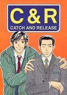 <<踊る大捜査線>> C&R CATCH AND RELEASE / CATCH & RELEASE
